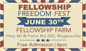 Fellowship Freedom Fest
